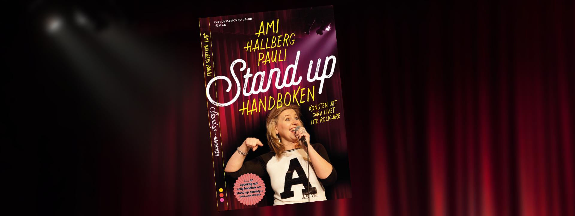 Stand Up-handboken av Ami Hallberg Pauli